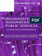 (Governance and Public Management) Pekka Valkama, Stephen J. Bailey, Ari-Veikko Anttiroiko (Eds.)-Organizational Innovation in Public Services_ Forms and Governance-Palgrave Macmillan UK