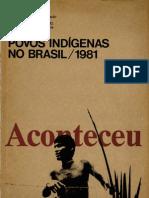 Aconteceu Especial (número 10) - Povos Indígenas no Brasil 1981