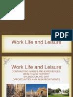 Work Life Leisure