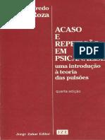 Luiz a. Garcia-Roza - Acaso e Repetição Em Psicanálise - Uma Introdução à Teoria Das Pulsões
