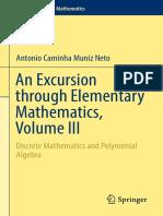 [Problem Books in Mathematics] Antonio Caminha Muniz Neto - An Excursion Through Elementary Mathematics, Volume III_ Discrete Mathematics and Polynomial Algebra (2018, Springer)