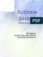 Suddha Bhakti - The path of pure devotion