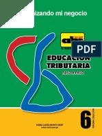 Educacion Tributaria - Numero 6 - Nora Lucia Ruoti - Marzo 2013 - Portalguarani