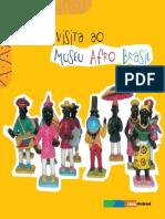 Uma Visita Ao Museu AfroBrasil