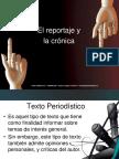 El Reportaje y La Cronica