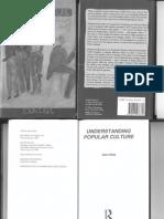 John Fiske - The John Fiske Collection_ Understanding Popular Culture (1989, Routledge).pdf