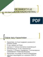 Kazachstan Inwestycje Agnieszka Siola