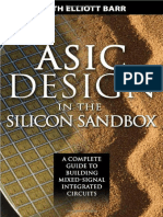 ASIC Design in the Silicon Sandbox_ a Complete Guide to Building Mixed-Signal Integrated Circuits Keith Barr