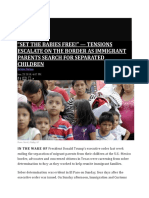 "SET THE BABIES FREE!"" — TENSIONS ESCALATE ON THE BORDER AS IMMIGRANT PARENTS SEARCH FOR SEPARATED CHILDREN.pdf"