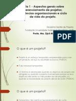 Aula 1 - Aspectos Gerais Sobre Gerenciamento de Projetos