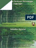 Kebijakan Dan Peraturan Perundangan Lingkungan