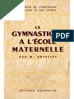 La gymnastique à l'école maternelle, par M. Dufresse