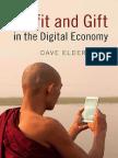 Dave Elder-Vass - Profit and Gift in the Digital Economy (2016, Cambridge University Press)