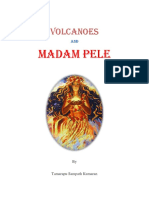 Volcanoes and Madam Pele