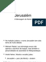 Jerusalém - a mensagem do nome