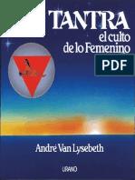 Tantra El Culto de La Femenino - André Van Lysebeth