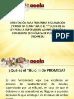 Presentación Final Tìtulo III de Ley Promesa PROOF OF CLAIM Orientación Aeela