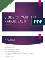 Study of Youth in Kargil Basti