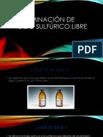 Determinación de Acido Sulfúrico Libre