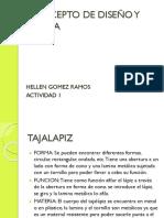 Concepto de Diseño y Forma Hellen