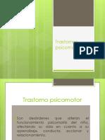 TRASTORNO PSICOMOTRIZ.pptx