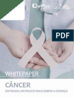 Whitepaper - Câncer - Entenda Um Puoco Mais Sobre a Doença