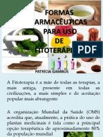 Formas Fitoterápicos
