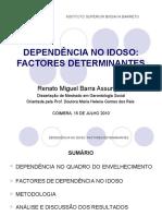 DEPENDÊNCIA NO IDOSO FACTORES DETERMINANTES