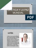 ETICA Y PAZ MUNDIAL.pptx