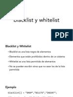 Blacklist y Whitelist