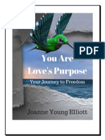 you are loves purpose