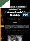 Yammine - Fundación Yammine celebra Día Internacional del Reciclaje