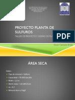 Proyecto Planta de SUlfuros