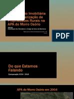 Tribuna Livre - Descaracterização Rural e Especulação Imobiliária Na APA Do Morro Osório