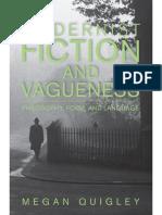 Eliot, T. S._ James, Henry_ Joyce, James_ Quigley, Megan_ Woolf, Virginia-Modernist Fiction and Vagueness _ Philosophy, Form, And Language-Cambridge University Press (2015)