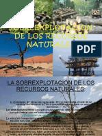 sobreexplotaciondelosrecursosnaturales2-110524023701-phpapp02