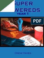Super Powereds Year 1 - Drew Hayes