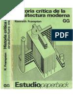 Historia Crítica de La Arquitectura Moderna - Kenneth Frampton