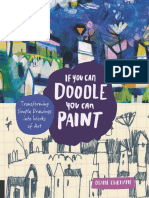 If You Can Doodle, You Can Paint - Transforming Simple Drawings Into Works of Art