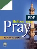 Before You Pray by Anas Al Gawz