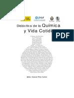 Didáctica de la Química y la vida cotidiana - Editor,   Pinto Cañón G. (2003)