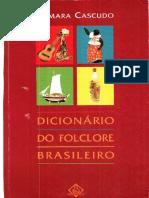 Camara Cascudo - Dicionario Do Folclore Brasileiro