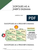 Oligopolies as a Prisoner's Dilemma