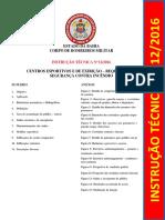 IT12 CENTROS ESPORTIVOS E DE EXIBIÇÃO - REQUISITOS DE SEGURANÇA CONTRA INCÊNDIO.pdf