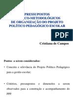 Pressupostos Teoricos e Metodologicos de Organização Do Ppp Da Escola