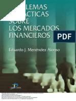 258343782-Problemas-y-Practicas-Sobre-Los-Mercados-Financieros-Eduardo-J-Menendez-Alonso.pdf