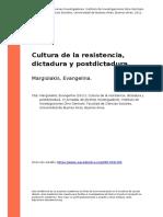 Margiolakis, Evangelina (2011). Cultura de La Resistencia, Dictadura y Postdictadura