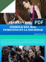 Mariana Flores Melo - Angelina Jolie, Símbolo Del Rol Femenino en La Sociedad