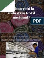 Atahualpa Fernández - ¿Cómo Está La Industria Textil Nacional?