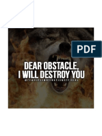 Dear OBSTACLE... I Will Destroy You...